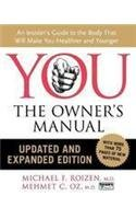 YOU: The Owner's Manual: Updated and Expanded Edition - Mehmet C., M.D. Oz; Michael F., M.D. Roizen
