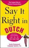 Say It Right in Dutch: Easily Pronounced Language Systems