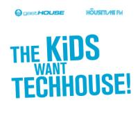The Kids Want Tech House! - Various