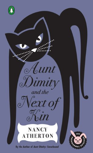 Aunt Dimity and the Next of Kin (Aunt Dimity Mystery) - Nancy Atherton