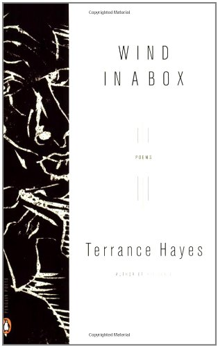 Wind in a Box - Terrance Hayes