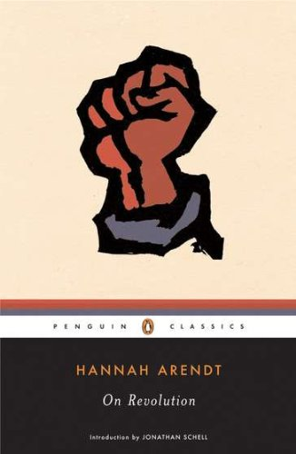 On Revolution (Penguin Classics) - Hannah Arendt