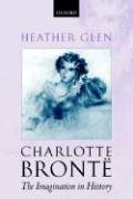 Charlotte Bronte: The Imagination in History
