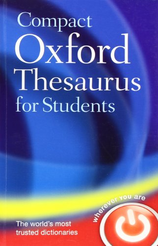 COMPACT OXFORD THESAURUS FOR UNIVERSITY AND COLLEGE STUDENTS. - Hawker, Sara & Maurice Waite (edits).