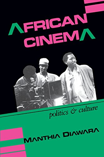 African Cinema: Politics and Culture (Blacks in the Diaspora) - Manthia Diawara