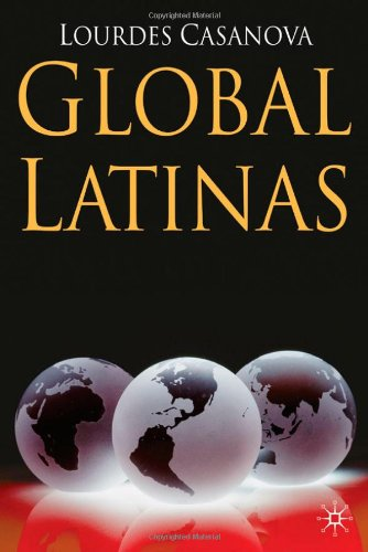 Global Latinas: Latin America's Emerging Multinationals (INSEAD Business Press) - Lourdes Casanova