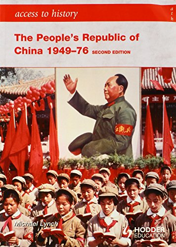 Access to History The People's Republic of China 1949-76 (Hodder Arnold Publication) - Michael Lynch