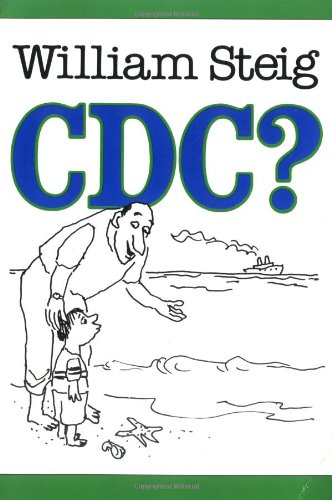 C D C ? (Sunburst Book) - William Steig