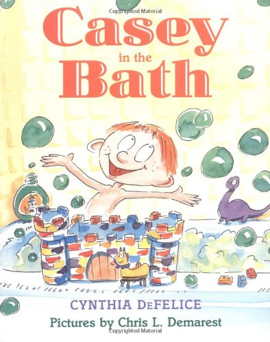 Casey in the Bath (Sunburst Book) - Cynthia DeFelice