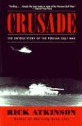 Crusade: The Untold Story of the Persian Gulf War