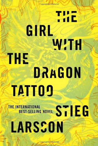 The Girl with the Dragon Tattoo (Millennium Series) - Stieg Larsson