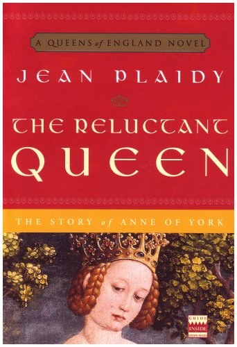 The Reluctant Queen: The Story of Anne of York (A Queens of England Novel) - Jean Plaidy