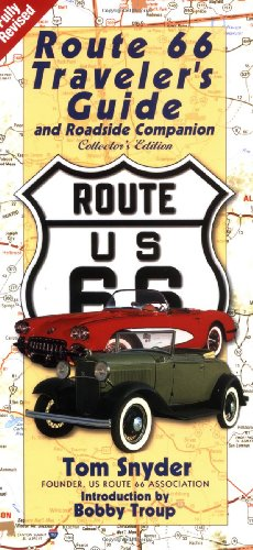 Route 66: Traveler's  Guide and Roadside Companion - Tom Snyder