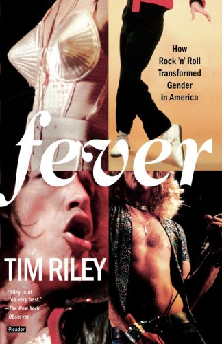 Fever: How Rock 'n' Roll Transformed Gender in America - Tim Riley