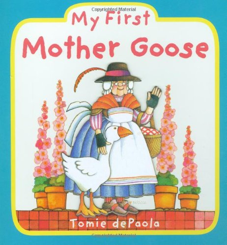 My First Mother Goose - Tomie dePaola
