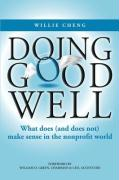 Doing Good Well: What Does (and Does Not) Make Sense in the Nonprofit World