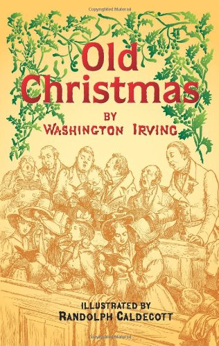 Old Christmas (Dover Pictorial Archives) - Washington Irving