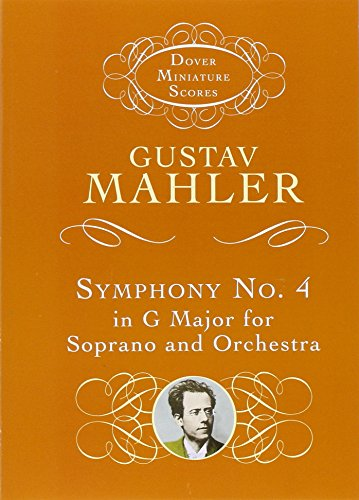 Symphony No. 4 in G Major for Soprano and Orchestra (Dover Miniature Music Scores) - Gustav Mahler; Music Scores