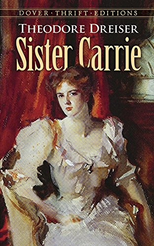 Sister Carrie (Dover Thrift Editions) - Theodore Dreiser
