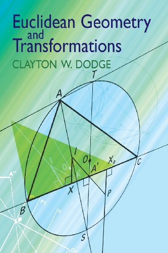 Euclidean Geometry and Transformations (Dover Books on Mathematics) - Clayton W. Dodge