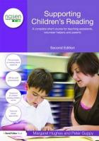 Supporting Children's Reading: A Complete Short Course for Teaching Assistants, Volunteer Helpers and Parents