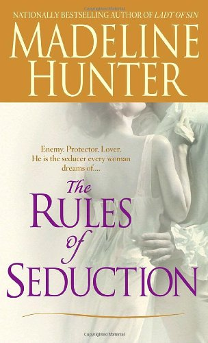 The Rules of Seduction - Madeline Hunter