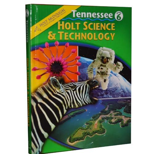 Holt Science  &  Technology Student Edition Tennessee Grade 6 - Katy Z. Allen