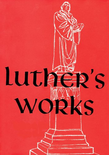 Luther's Works, Volume 20 (Lectures on the Minor Prophets III) - Richard Dinda