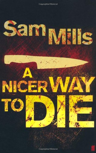A Nicer Way to Die - SAM MILLS