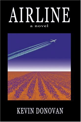 Airline: a novel - Kevin Donovan