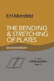 The Bending and Stretching of Plates - E. H. Mansfield
