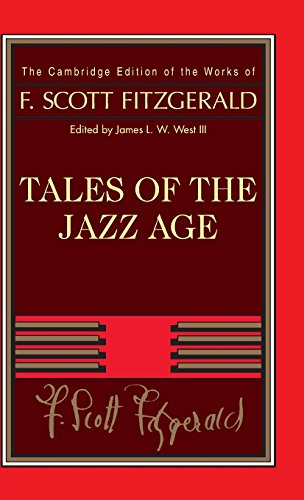 Tales of the Jazz Age (The Cambridge Edition of the Works of F. Scott Fitzgerald) - F. Scott Fitzgerald