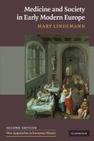 Medicine and Society in Early Modern Europe (New Approaches to European History)