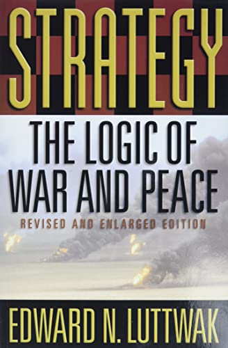 Strategy: The Logic of War and Peace (Paperback)