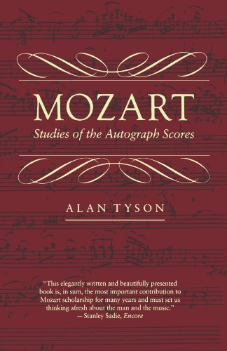 Mozart: Studies of the Autograph Scores - Alan Tyson