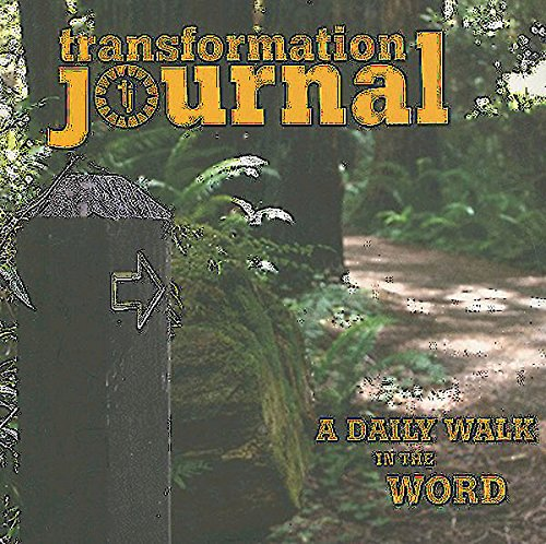 Transformation Journal: A Daily Walk in the Word - Carolyn Slaughter; Sue Nilson Kibbey