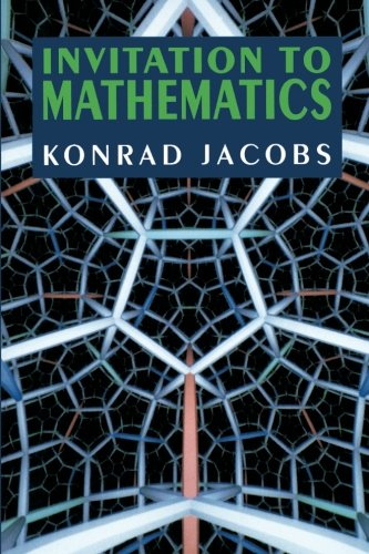 Invitation to Mathematics - Konrad Jacobs