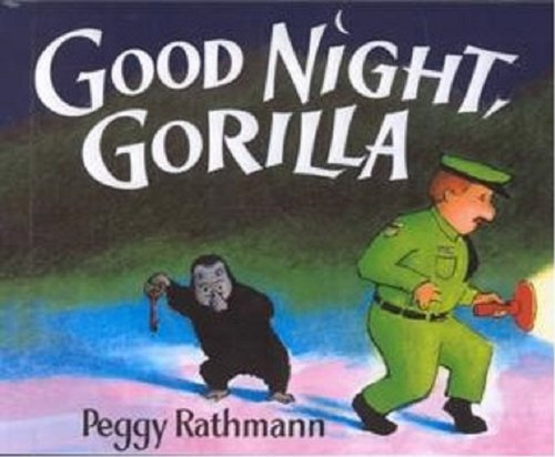 Good Night, Gorilla (Turtleback School  &  Library Binding Edition) (Picture Puffin Books (Pb)) - Peggy Rathmann