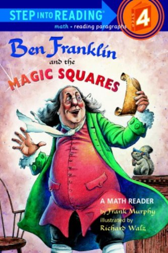 Ben Franklin And The Magic Squares (Turtleback School  &  Library Binding Edition) (Step Into Reading + Math: A Step 3 Book) - Frank Murphy