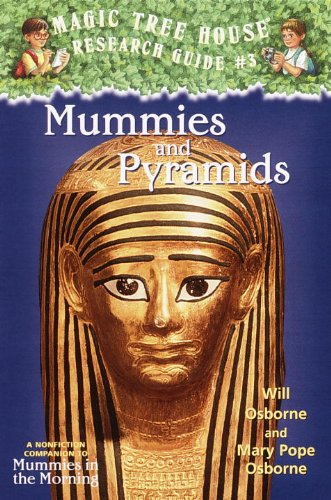 Mummies And Pyramids: A Nonfiction Companion To