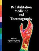 Rehabilitation Medicine and Thermography