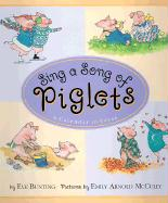Sing a Song of Piglets: A Calendar in Verse