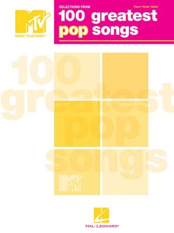 Selections from MTV's 100 Greatest Pop Songs - Hal Leonard Corp.