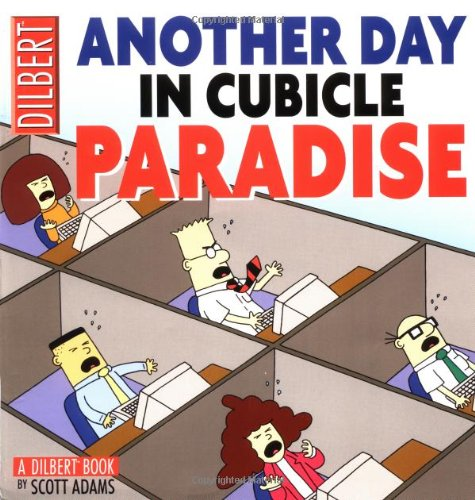 Another Day in Cubicle Paradise - Adams, Scott