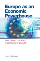 Europe as an Economic Powerhouse: How the Old Continent Is Gaining New Strength