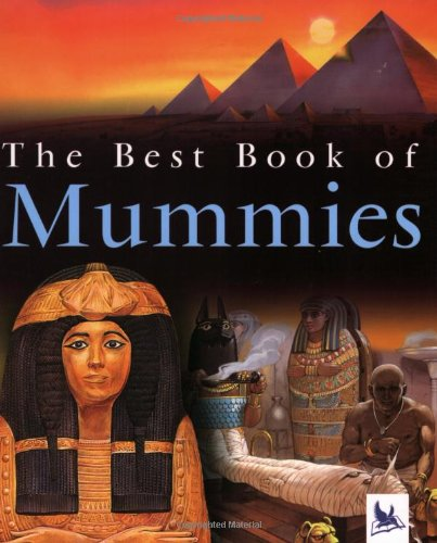 The Best Book of Mummies - Philip Steele