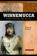 Sarah Winnemucca: Scout, Activist, and Teacher - Rosinsky, Natalie M.