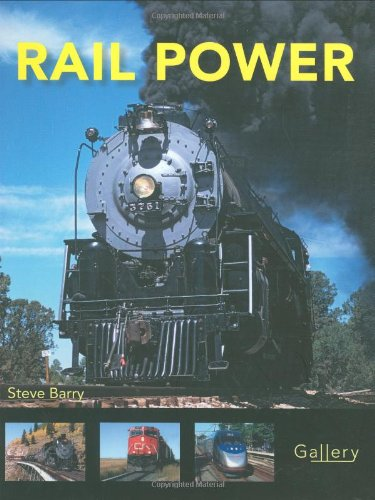 Rail Power (Gallery) - Steve Barry
