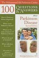 The Muhammad Ali Parkinson Center 100 Questions & Answers about Parkinson Disease