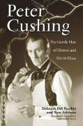 Peter Cushing: The Gentle Man of Horror and His 91 Films
